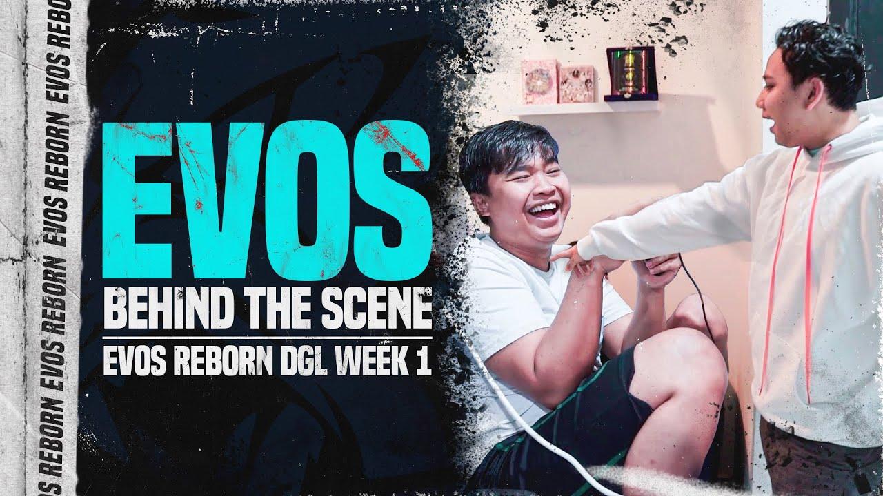 EVOS Reborn DGL 2021 Week 1 | Behind The Scene