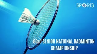 83rd Senior National Badminton Championship- 2019