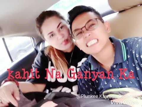 Kahit Na Ganyan ka with lyrics