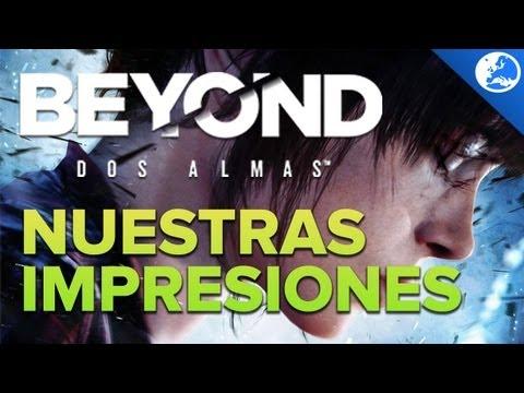 Beyond: Dos Almas - Nuestras impresiones + Gameplay