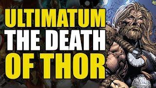 The Death Of Thor! (Ultimatum Part 3)