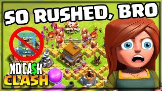 NOW, I'm RUSHED. Clash of Clans No Cash Clash Episode #8