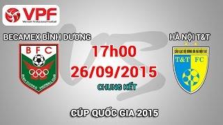 becamex binh duong vs ha noi tt - cup quoc gia 2015  full