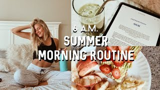 6AM SUMMER MORNING ROUTINE // healthy + productive