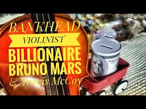 Billionaire Bruno Mars BANKHEAD VIOLINIST  ( Violin Cover ) Billionaire cover, Billionaire violin