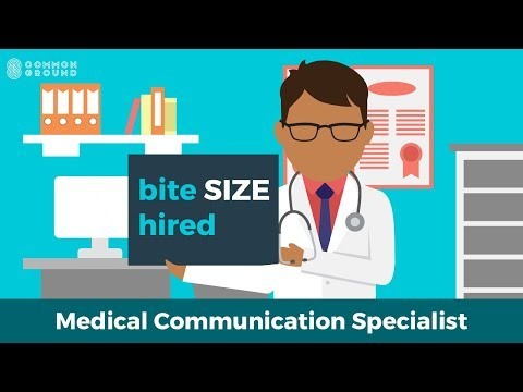 Bite-Size Hired: Medical Communication Specialist | Alternative Career