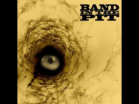 Band In The Pit - Band In The Pit (Full Album 2016)
