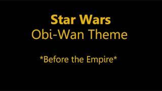 Star Wars: Obi-Wan Theme [part 2]