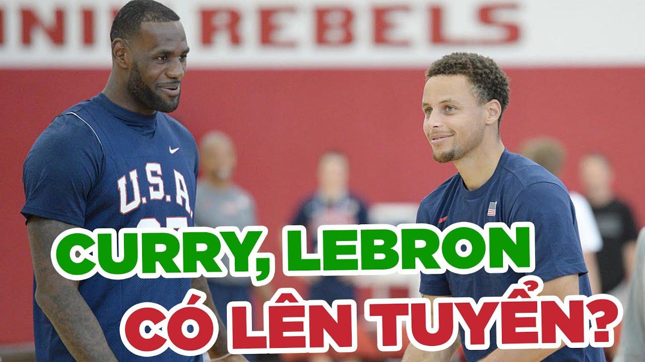Stephen Curry, LeBron James hay Anthony Davis có dự Olympic cùng tuyển Mỹ hay không?