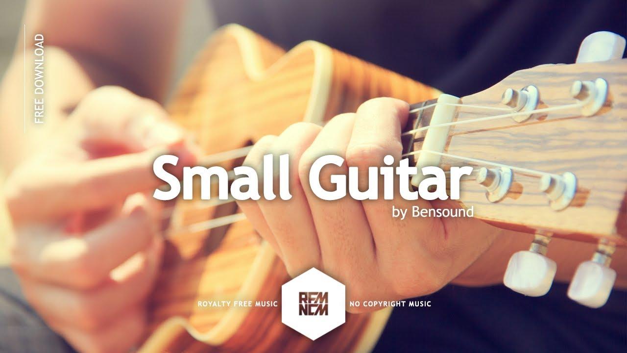 Small Guitar - Bensound | Royalty Free Music - No Copyright Music