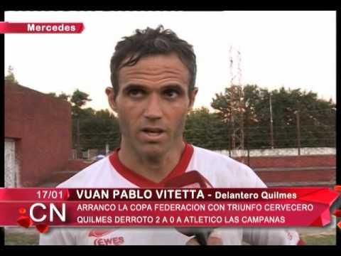 QUILMES DERROTO A ATLETICO LAS CAMPANAS 2 A 0  JUAN PABLO VITETTA