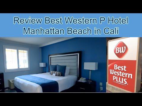 Review Of Best Western Plus Manhattan Beach Hotel
