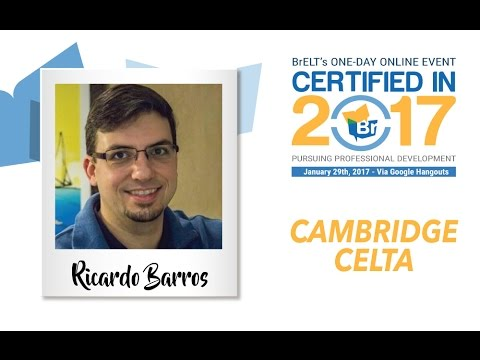 Certifiedin2017: Cambridge CELTA with Ricardo Barros