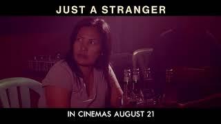 Just a Stranger   Official Trailer