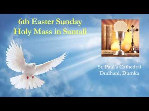6th Easter Sunday - 2020 - Holy Mass In Santali - St. Paul's Cathedral, Dudhani, Dumka - XCC-Dumka