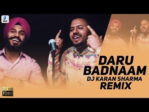 Daru Badnaam (Remix) | DJ Karan Sharma | Param Singh, Kamal Kahlon | Punjabi Viral Song