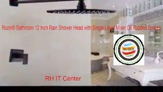 Rozin® Bathroom 12 Inch Rain Shower Head with Single Lever Mixer Oil Rubbed Bronze