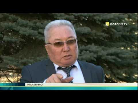 Future Energy №2 (21.02.2017) - Kazakh TV