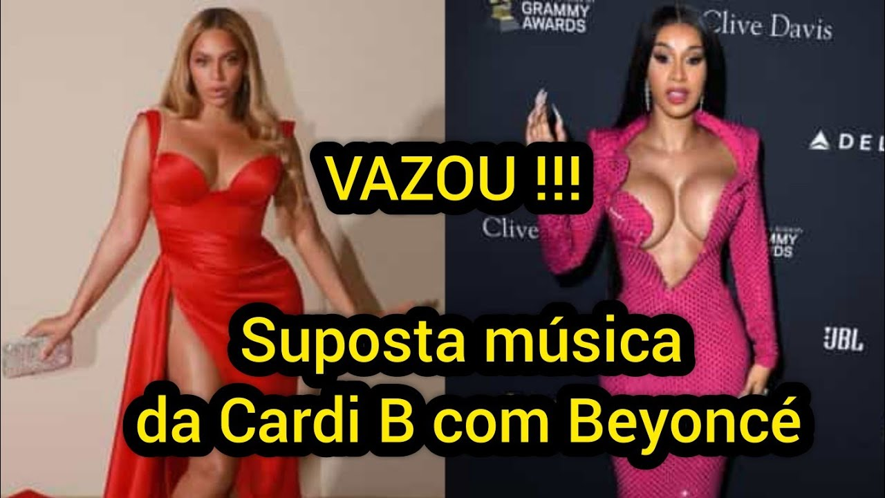 Vazou !!! Suposta música da Cardi B Feat. Beyoncé (LEIA A DISCRIÇÃO)