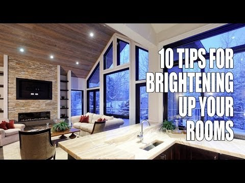10 tips for brightening up your rooms youtube for How to light up a room