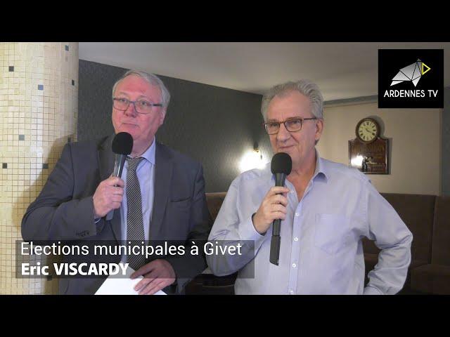 ÉLECTIONS MUNICIPALES 2020 À GIVET - Éric VISCARDY