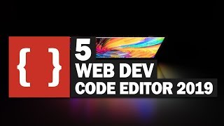 Top 5 Code Editors for Web Developers in 2019