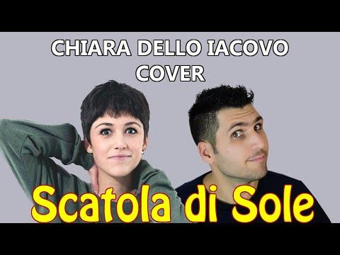 SCATOLA DI SOLE - Chiara dello Iacovo LOOP & GUITAR COVER - MICHELE GUERRA