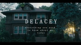 """Delacey - """"Everything You Need To Know About Me Today"""" (Official Video)"""