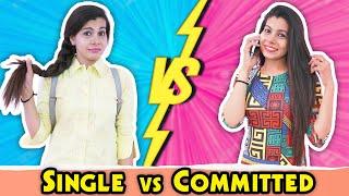 Single Girl Vs Committed Girl | Sanjhalika Vlog