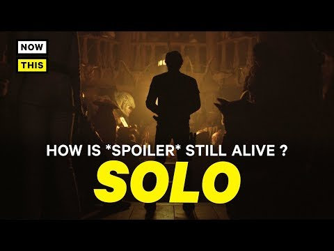 How *SPOILER* Is Still Alive In Solo: A Star Wars Story | NowThis Nerd