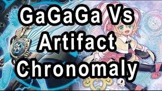 GaGaGa Vs Artifact Chronomaly
