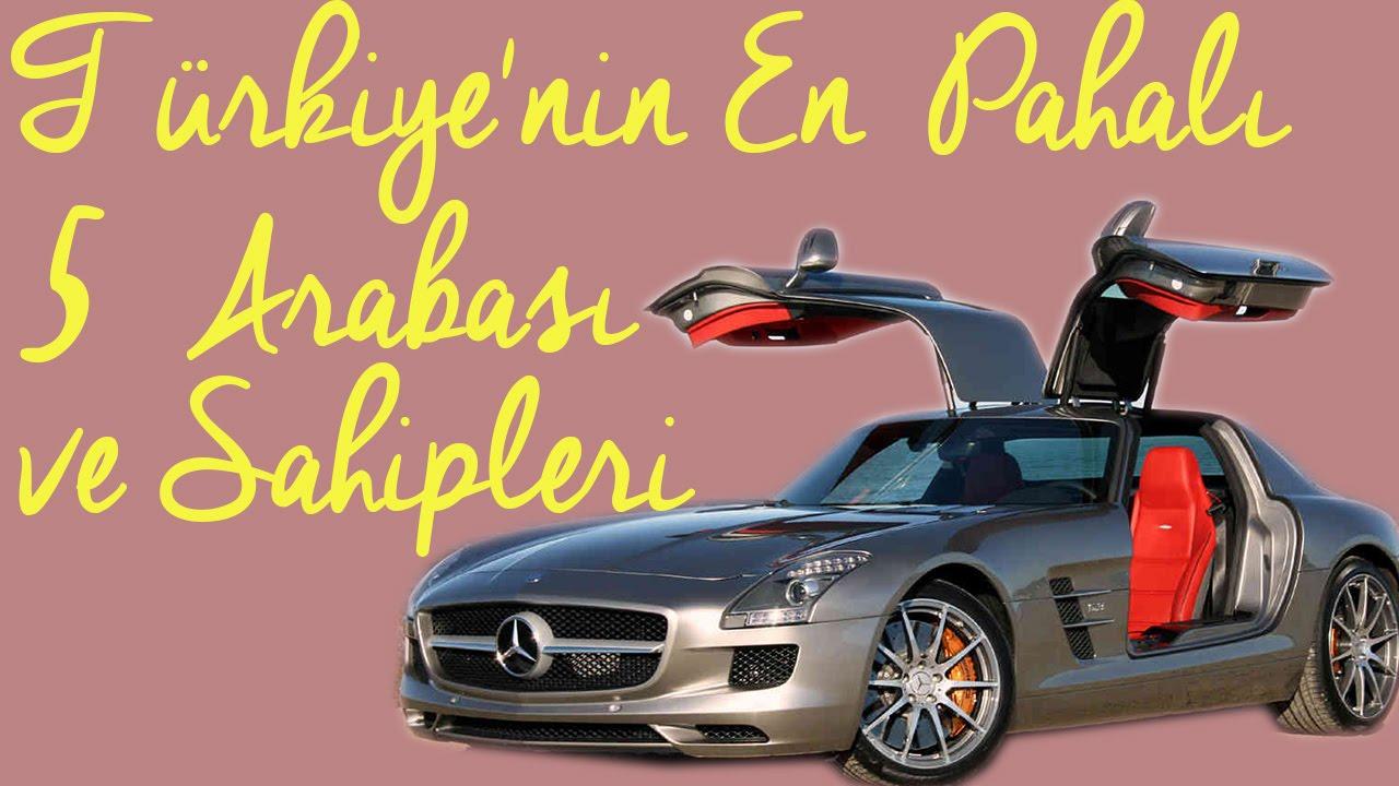 Türkiyenin En Pahalı 5 Arabasına Sahip ünlüler Youtube