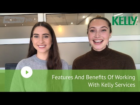Features And Benefits Of Working With Kelly Services