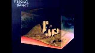 Royal Bangs - Bad News, Strange Luck