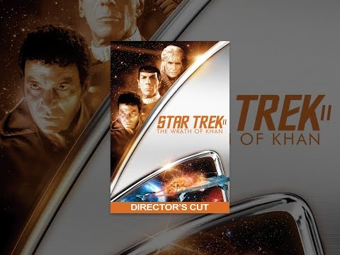 Star Trek II: The Wrath of Khan  Director's Cut