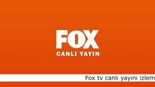 FOX TV CANLİ YAYİN