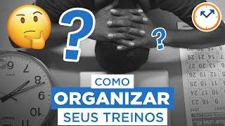 COMO ORGANIZAR SEUS TREINOS: COMO DIVIDIR OS EXERCÍCIOS? (MUSCULAÇÃO, AERÓBICO, CALISTENIA...)