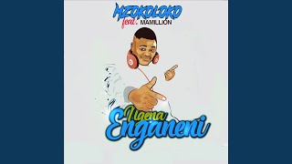 Ngena Enganeni (feat. Mamillion)