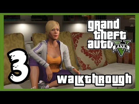 "Grand Theft Auto V Walkthrough PART 3 [PS3] Lets Play Gameplay TRUE-HD QUALITY ""GTA 5 Walkthrough"""