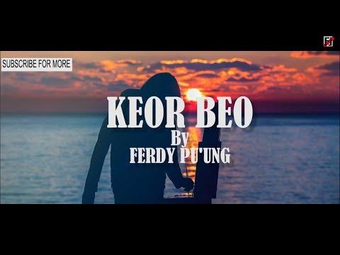 LAGU MANGGARAI || KEOR BEO - FERDY PU'UNG