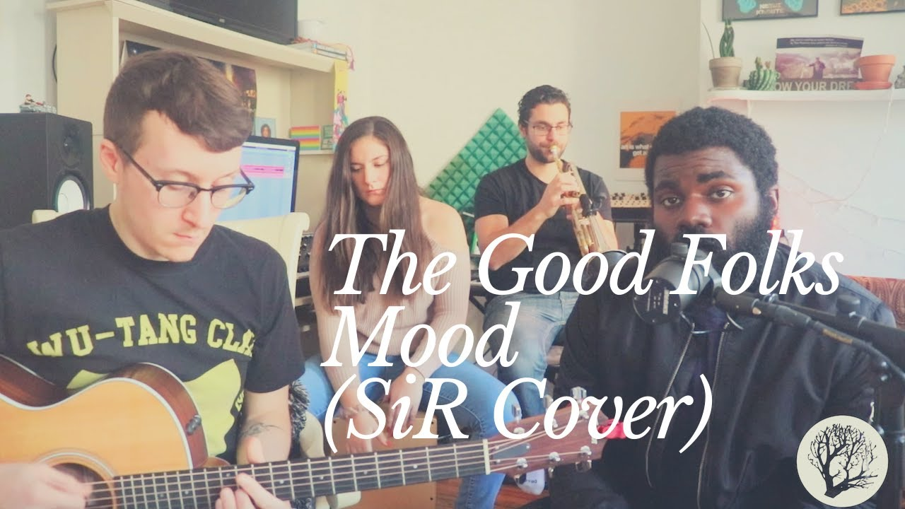 Download The Good Folks - Mood (SiR Cover)