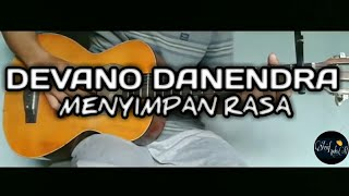 Devano Danendra - Menyimpan Rasa | gitar fingerstyle