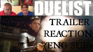 DUELIST (Дуэлянт) TRAILER REACTION (REQUEST)
