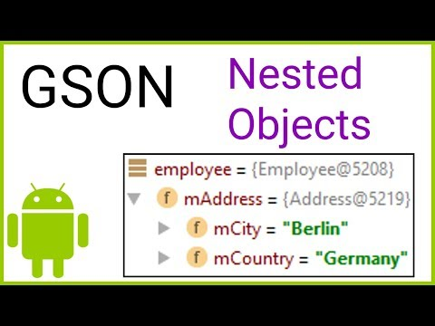 GSON Tutorial Part 2 - NESTED OBJECTS - Android Studio Tutorial