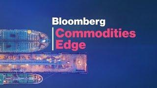 'Bloomberg Commodities Edge' (02/27/2020) - Full Show