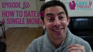 Single Parent Dating - Love Again