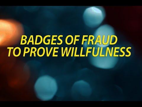 Badges of Fraud to Prove Willfulness