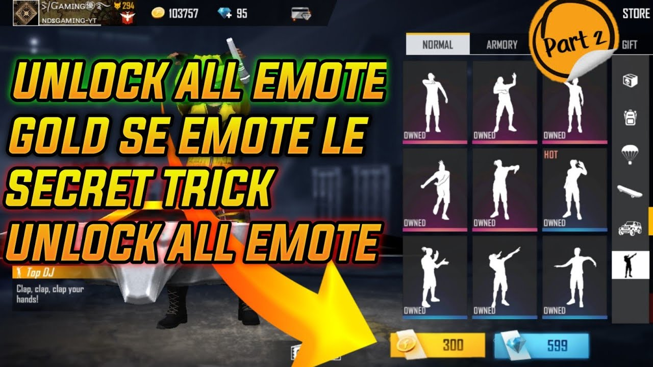 How To Unlock All Emote In Gold Free Fire Me Emote Free Me Unlock Kare Garena Free Fire Part2 Youtube
