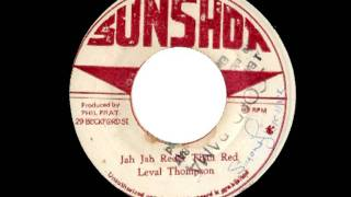LINVAL THOMPSON - Jah jah redder than red + version (1974 Sunshot)