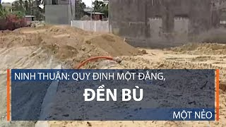 Ninh Thuận: Quy định một đằng, đền bù một nẻo | VTC1